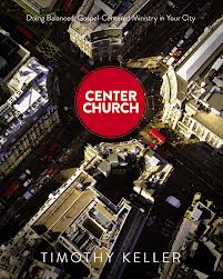 Tim Keller's manual to planting churches in the city that remain gospel-centered while being city-focused